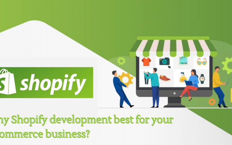 Why Shopify development best for your eCommerce business